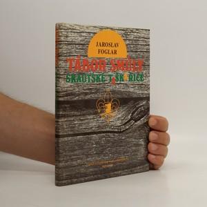 náhled knihy - Tábor smůly / Skautské taškařice