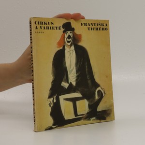náhled knihy - Cirkus a varieté Františka Tichého
