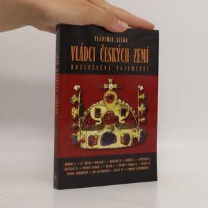 náhled knihy - Vládci českých zemí : rozluštěná tajemství