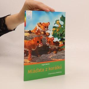 náhled knihy - Mláďata z korálků : s barevnou předlohou