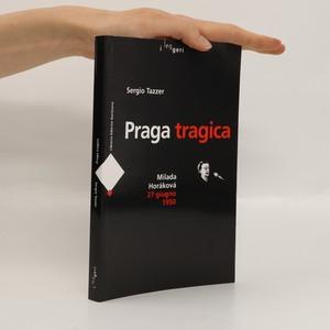 náhled knihy - Praga tragica : Milada Horáková