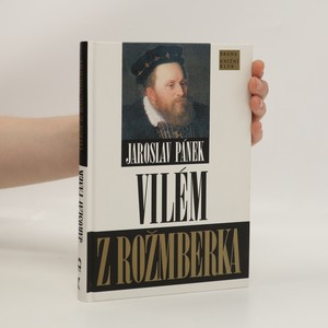 náhled knihy - Vilém z Rožmberka : politik smíru