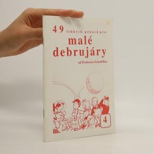 náhled knihy - 49 lehkých pokusů pro malé debrujáry od Profesora Scientifixe