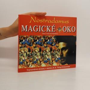 náhled knihy - Nostradamus - magické oko Nostradamus - magické oko : trojrozměrné obrázky z ateliéru N.E. Thing Enterprises