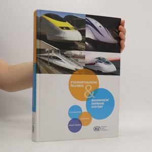 náhled knihy - Vysokorychlostní železnice & nekonvenční dopravní systémy
