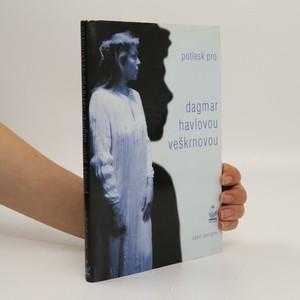 náhled knihy - Potlesk pro Dagmar Havlovou-Veškrnovou