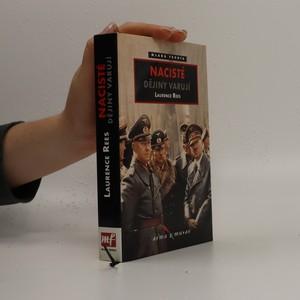 náhled knihy - Nacisté : dějiny varují