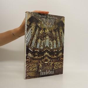 náhled knihy - Procházky kulturní Prahou. Hudební