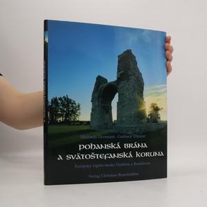 náhled knihy - Pohanská brána a Svätoštefanská koruna