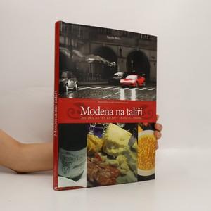 náhled knihy - Modena na talíři : historie, zvyky, recepty tradiční i dnešní