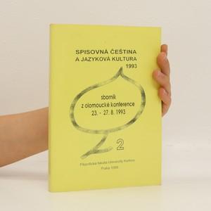 náhled knihy - Spisovná čeština a jazyková kultura 1993. 2. Díl