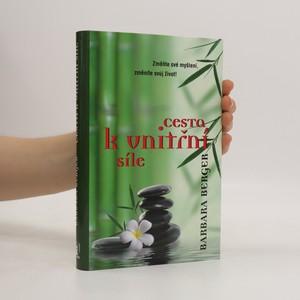 náhled knihy - Cesta k vnitřní síle : změňte své myšlení, změníte svůj život