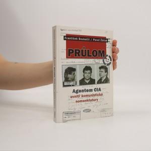 náhled knihy - Průlom : agentem CIA uvnitř komunistické nomenklatury