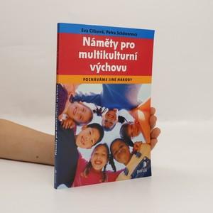 náhled knihy - Náměty pro multikulturní výchovu : poznáváme jiné národy