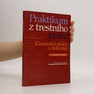 náhled knihy - Praktikum z trestního práva : klauzurní práce s řešením
