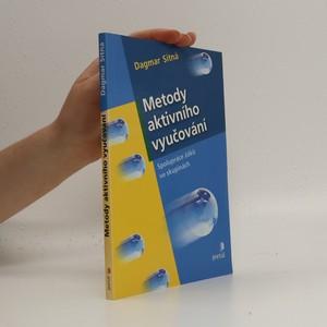 náhled knihy - Metody aktivního vyučování. Spolupráce žáků ve skupinách