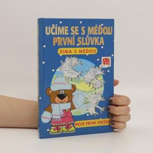 náhled knihy - Učíme se s méďou první slůvka. Zima s méďou