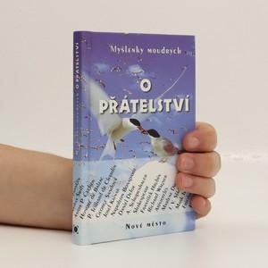 náhled knihy - Myšlenky moudrých o přátelství