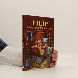 náhled knihy - Filip a jeho tajemný kamarád