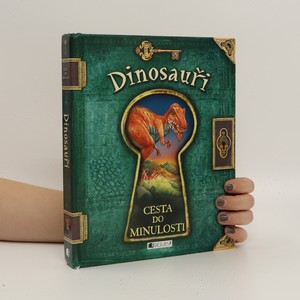 náhled knihy - Dinosauři. Cesta do minulosti