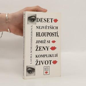 náhled knihy - Deset největších hloupostí, jimiž si ženy komplikují život