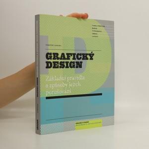 náhled knihy - Grafický design : základní pravidla a způsoby jejich porušování