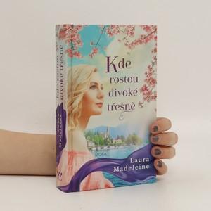 náhled knihy - Kde rostou divoké třešně
