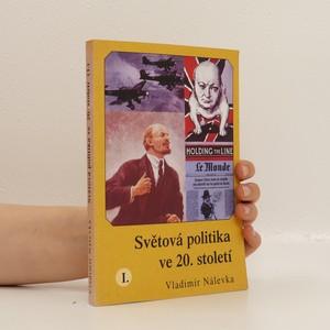 náhled knihy - Světová politika ve 20. století I