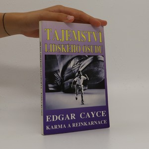náhled knihy - Tajemství lidského osudu : Edgar Cayce: Karma a reinkarnace