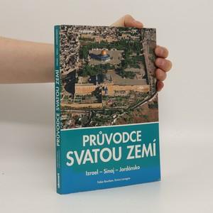 náhled knihy - Průvodce Svatou zemí : Izrael, Sinaj, Jordánsko