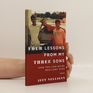 náhled knihy - Four Lessons From My Three Sons. How You Can Raise Resilent Kids
