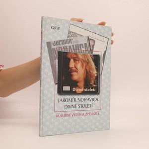 náhled knihy - Divné století - klavírní výtah a zpěvník I.