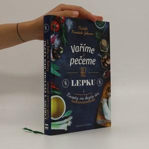 náhled knihy - Vaříme & pečeme bez lepku : recepty na každý den