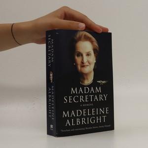 náhled knihy - Madam Secretary : a memoir