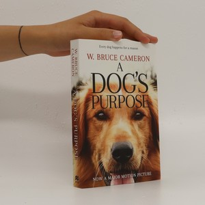 náhled knihy - A dog's purpose : a novel for humans