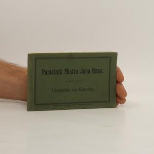 náhled knihy - Památník Mistra Jana Husa: Upomínka na Kostnici