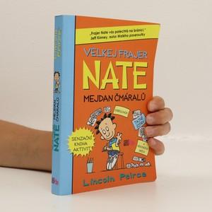 náhled knihy - Velkej frajer Nate - mejdan čmáralů : směj se, kresli, veršuj, maluj. (částečně vyplněná)