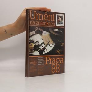 náhled knihy - Umění na známkách. Katalog výstavy Praga 1988.