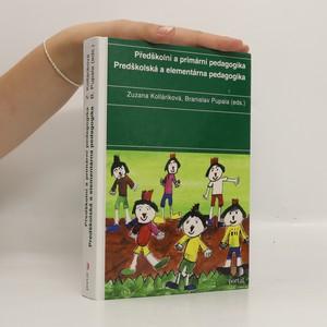 náhled knihy - Předškolní a primární pedagogika. Predškolská a elementárna pedagogika