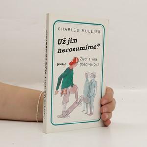 náhled knihy - Už jim nerozumíme?