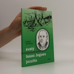 náhled knihy - Svatý Isaac Jogues jezuita