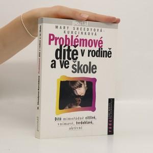 náhled knihy - Problémové dítě v rodině a ve škole