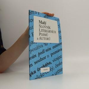 náhled knihy - Malý slovník literárních pojmů a autorů