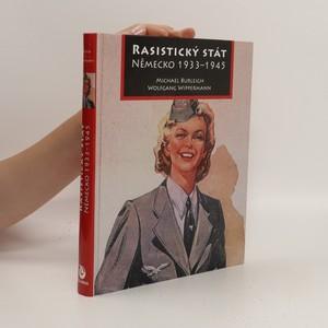 náhled knihy - Rasistický stát : Německo 1933-1945