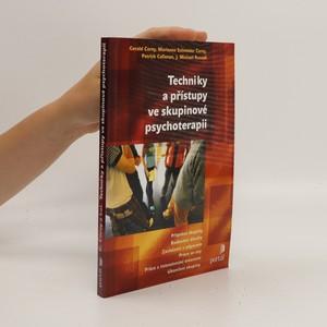 náhled knihy - Techniky a přístupy ve skupinové psychoterapii