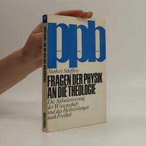 náhled knihy - Fragen der Physik an die Theologie