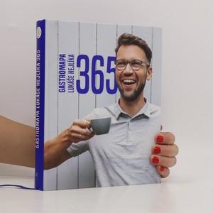 náhled knihy - 365 : gastromapa Lukáše Hejlíka