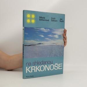 náhled knihy - Na shledanou, Krkonoše