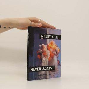 náhled knihy - Nikdy více! Never again!