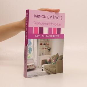 náhled knihy - Harmonie v životě : praktické rady feng-šuej